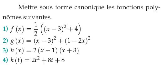 Mettre sous forme canonique les fonctions polynômes : exercices en 1ère S.