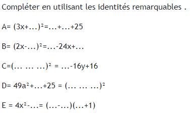 Compléter les identités remarquables : exercices en 3ème.