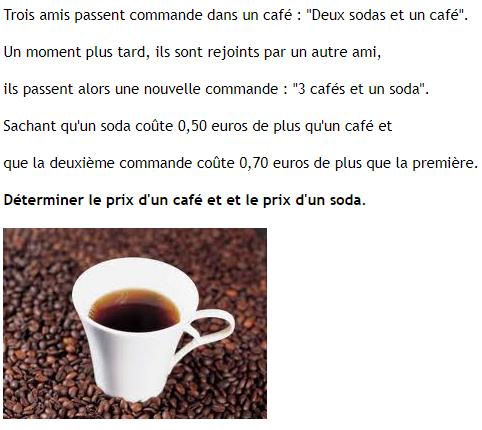 Prix d'un soda et café : exercices en 4ème.