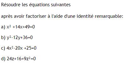Equations produits à résoudre. : exercices en 3ème.