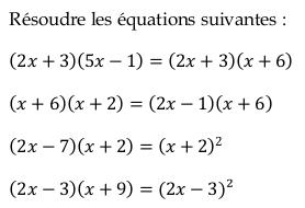 Des équations-produits à résoudre : exercices en 3ème.