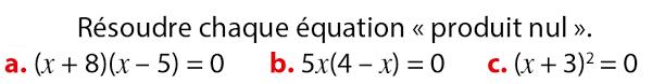 Factorisation et équation-produit : exercices en 3ème.
