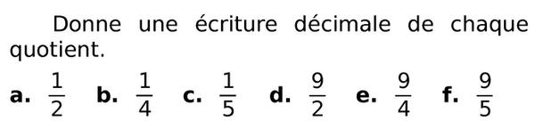 donne une écriture décimale : exercices en 6ème.