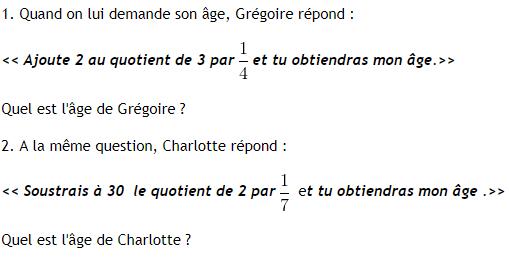 Problème sur les fractions et âge. : exercices en 4ème.