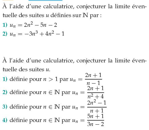 Conjecturer la limite de la suite à l'aide de la calculatrice : exercices en 1ère S.
