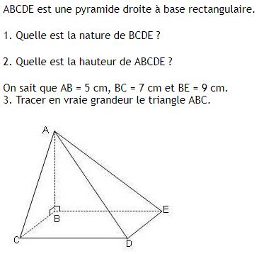 Pyramide droite à base rectangulaire : exercices en 4ème.