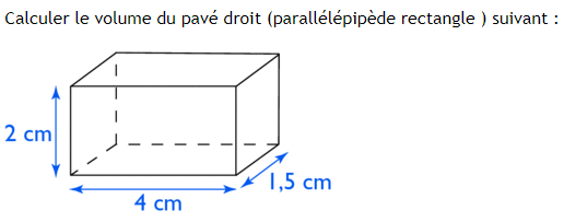 Volume d'un parallélépipède rectangle ou pavé droit. : exercices en 3ème.