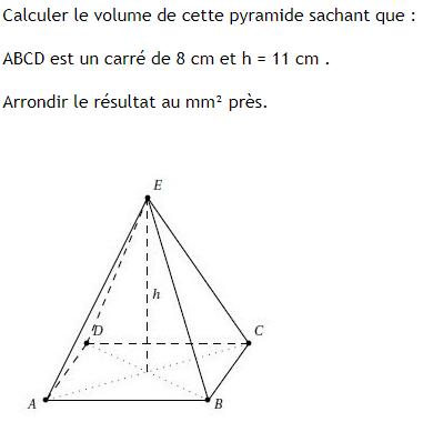Volume d'une pyramide à base carrée : exercices en 3ème.