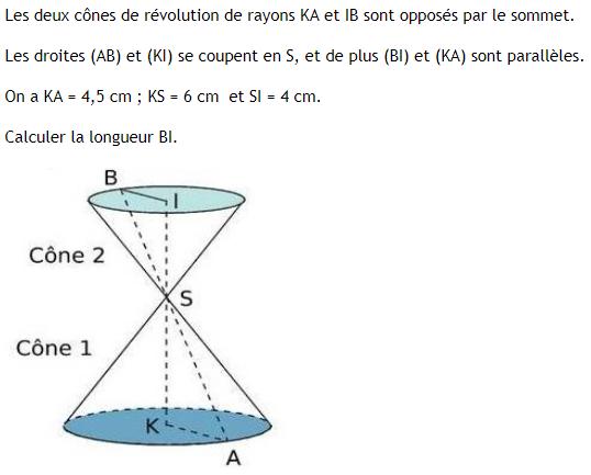 Deux cônes de révolution et théorème de Thalès : exercices en 3ème.