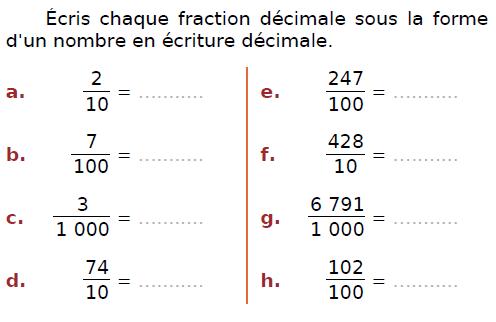 Ecrire chaque fraction décimale : exercices en CM2.