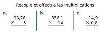 Effectuer les multiplications : exercices en 6ème.