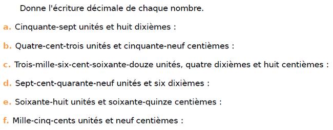 Donner l'écriture décimale : exercices en CM1.