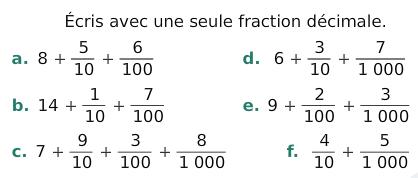 Ecrire avec une seule fraction décimale : exercices en 6ème.