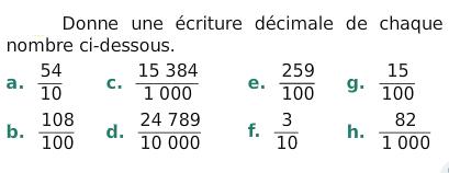 Donner une écriture décimale : exercices en 6ème.