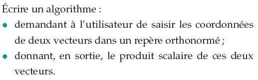 Ecrire un algorithme qui donne le produit scalaire : exercices en 1ère S.