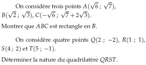 Déterminer la nature du quadrilatère QRST : exercices en 1ère S.