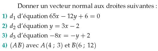 vecteur normal à une droite : exercices en 1ère S.
