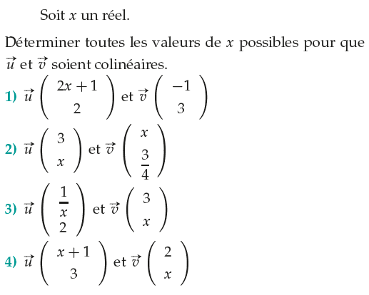 Déterminer les valeurs de x pour que les vecteurs soient colinéaires : exercices en 1ère S.