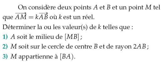 Relation de Chasles et colinéarité : exercices en 1ère S.