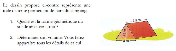 Volume d'une tente : exercices en 4ème.