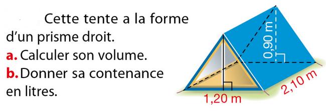 Volume d'une tente : exercices en 5ème.