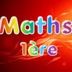 Maths 1ère : cours et exercices corrigés en PDF.