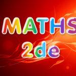 Maths 2de : cours et exercices corrigés en PDF.