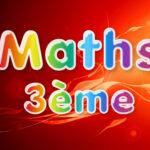 Maths 3ème : cours et exercices corrigés en PDF.